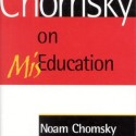 Chomsky-on-MisEducation-Chomsky-Noam-Et-9780742501294